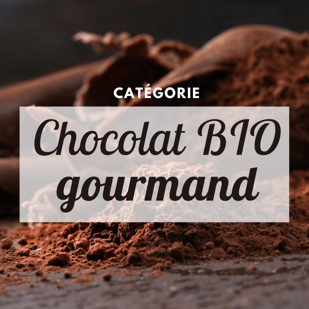 Chocolat BIO gourmand